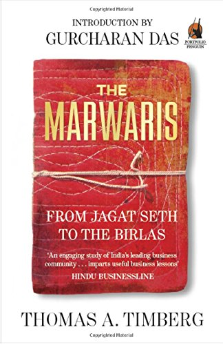 9780143424055: The Marwaris: From Jagat Seth to the Birlas