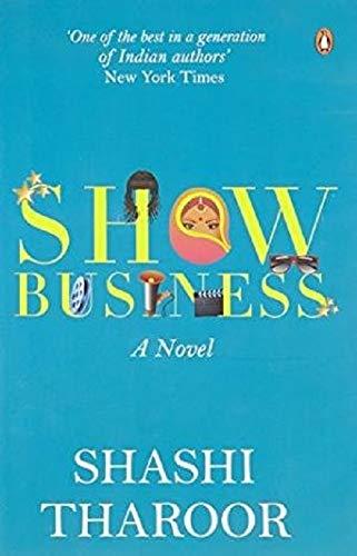 9780143424321: Show Business [Paperback] [Jan 01, 2015] SHASHI THAROOR