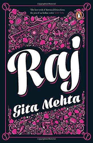 Raj: Gita Mehta