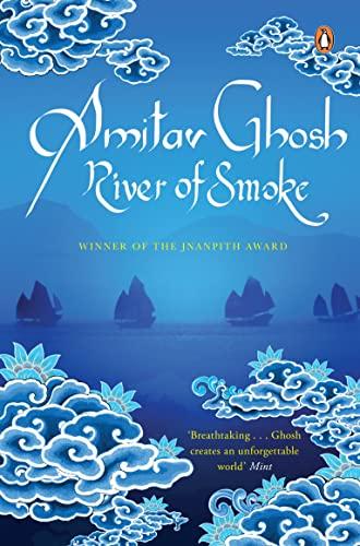 Penguin India River Of Smoke: AMITAV GHOSH