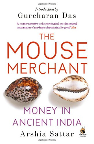 9780143424727: The Mouse Merchant: Money In Ancient India
