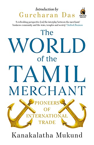 9780143424734: The World of the Tamil Merchant: Pioneers of International Trade