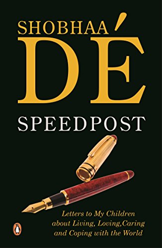 9780143424819: Speedpost: Letters To My Children About Living, Loving, Caring and Coping With the World