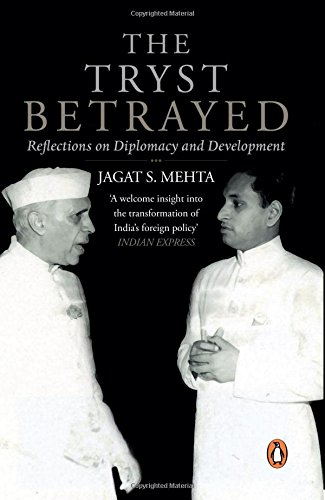 9780143424840: The Tryst Betrayed: Reflections on Diplomacy and Development (City Plans)