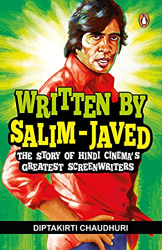 9780143425090: Written by Salim-Javed: The Story of Hindi Cinema's Greatest Screenwriter
