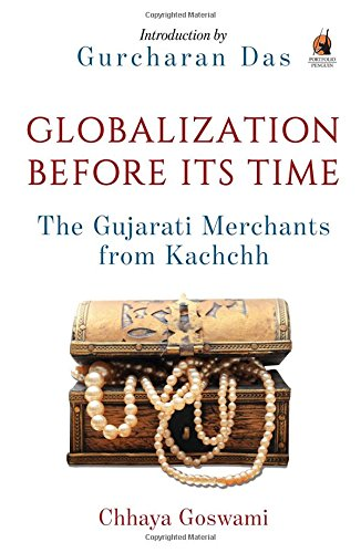 9780143425120: Globalization Before its Time: Gujarati Traders in the Indian Ocean