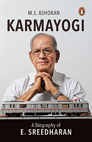 9780143425304: Karmayogi: A Biography of E. Sreedharan