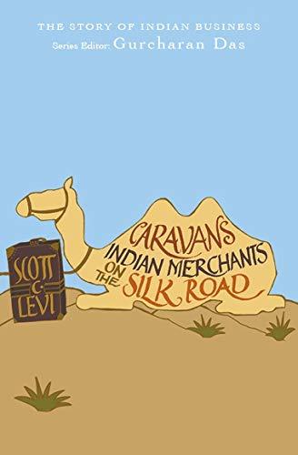 9780143426165: Caravans: Punjabi Khatri Merchants On the Silk Road