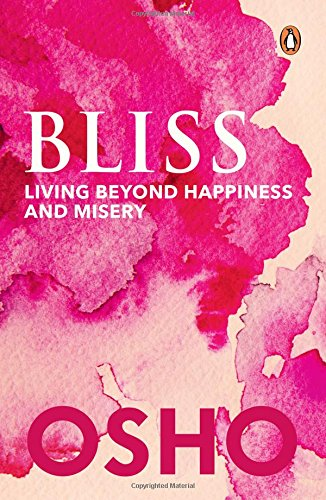 9780143426271: Bliss: Living Beyond Happiness And Misery