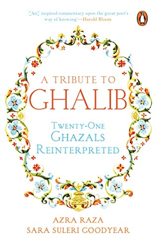 A Tribute to Ghalib: Azra Raza &