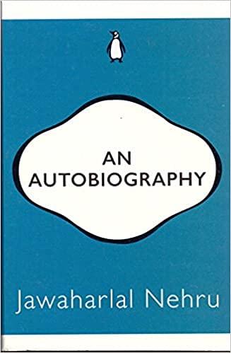 An Autobiography (Penguin 30 Ed): Jawahar Lal Nehru