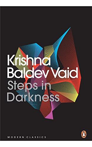Steps in Darkness: Krishna Baldev Vaid