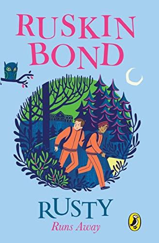 Rusty Runs Away (Paperback): Ruskin Bond