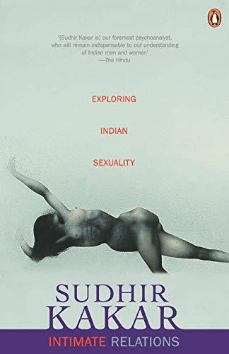 Intimate Relations Kakar, Sudhir