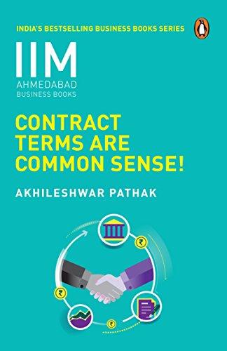 Contract Terms Are Common Sense- IIMA Series: Prof Akhileshwar Pathak