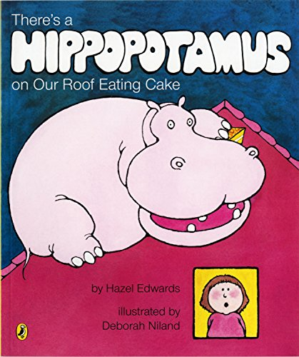 9780143501367: There's a Hippopotamus on Our Roof Eating Cake (Picture Puffin)