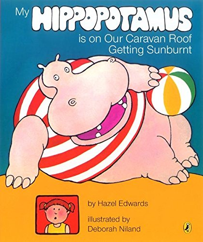 9780143501381: My Hippopotamus Is on Our Caravan Roof Getting Sunburnt