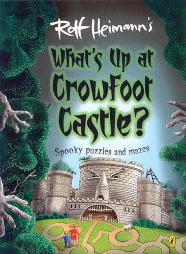 9780143501459: What's Up at Crowfoot Castle?: First Edition