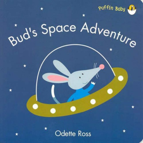 9780143501510: Bud's Space Adventure (Puffin Baby)