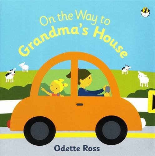 9780143502975: On the Way to Grandma's House (Puffin Baby)