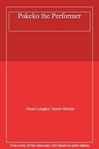 Pukeko the Performer: Langley, Marie