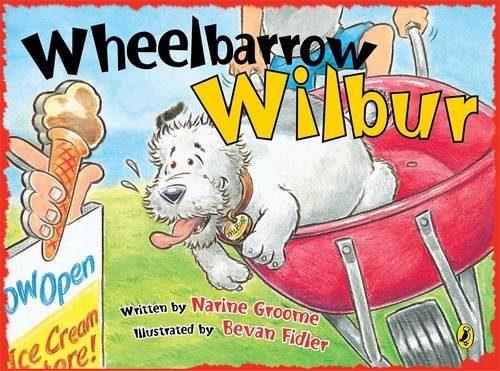 9780143503507: Wheelbarrow Wilbur