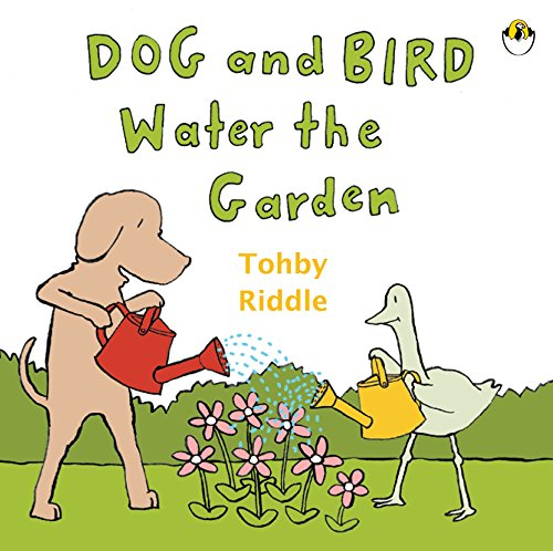 9780143503910: Dog and Bird Water the Garden