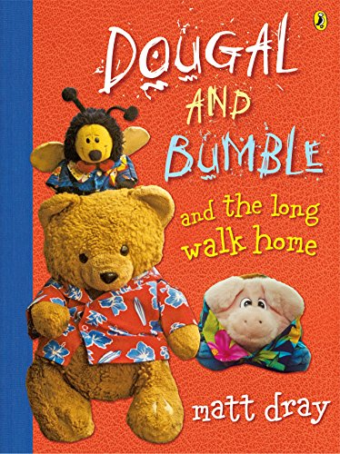 9780143504665: Dougal and Bumble and the Long Walk Home