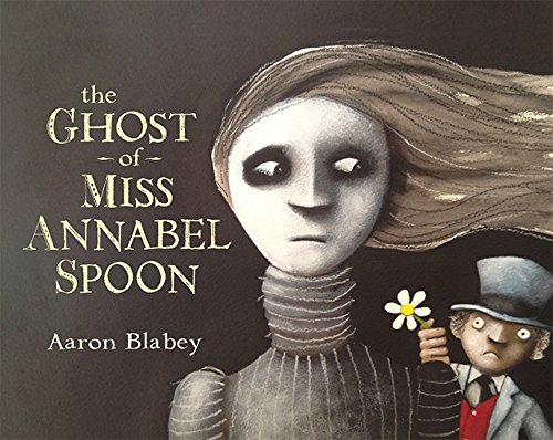 9780143506218: The Ghost of Miss Annabel Spoon