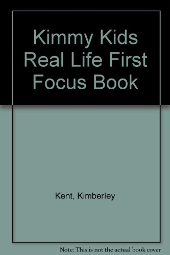 9780143519911: Kimmy Kids Real Life First Focus Book