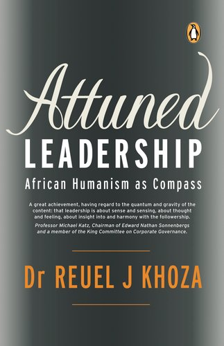 9780143528197: Attuned Leadership: African Humanism as Compass