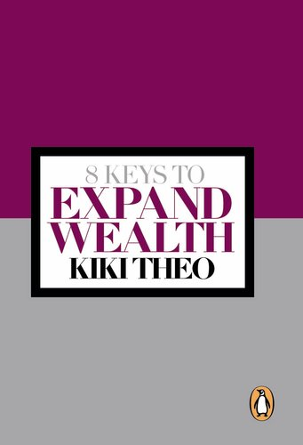 8 Keys to Expand Wealth: Theo, Kiki