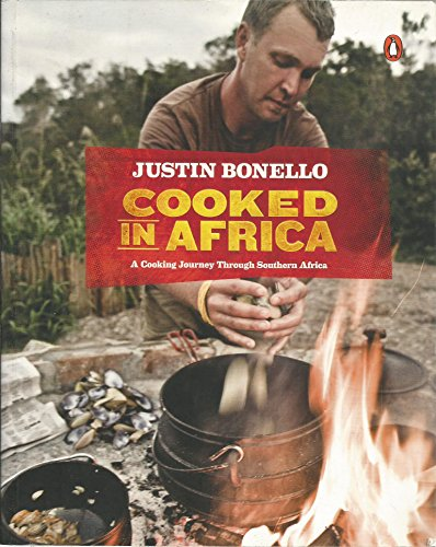 9780143528289: Cooked in Africa; A Cooking Journey Through Southern Africa