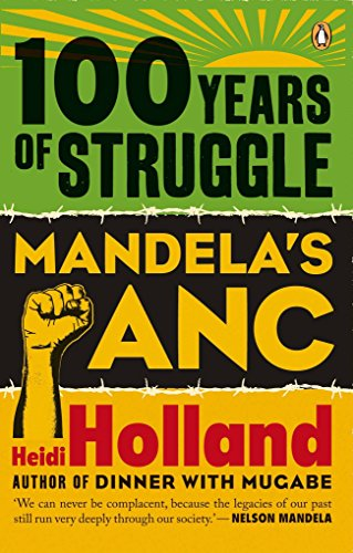 9780143528791: 100 Years of Struggle: Mandela's ANC