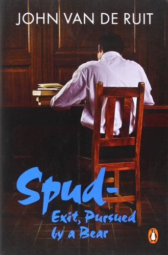 9780143530244: SPUD – EXIT, PURSUED BY A BEAR