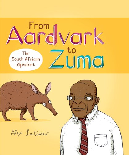 9780143530367: From Aardvark to Zuma: The South African Alphabet