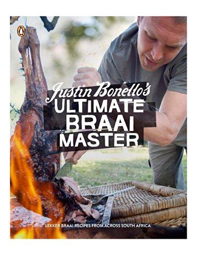 9780143530459: Justin Bonello's Ultimate Braai Master
