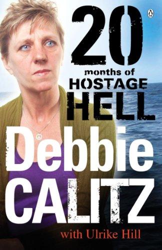 9780143530589: Debbie Calitz: 20 Months in Hostage Hell