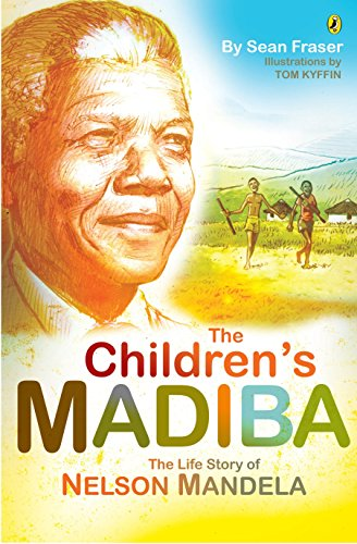 9780143538523: The Children's Madiba: The Life Story of Nelson Mandela