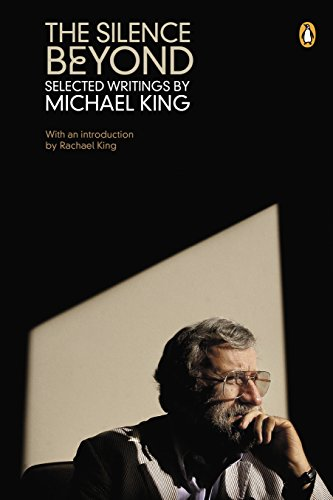 9780143565567: The Silence Beyond: Selected Writings by Michael King