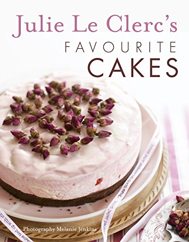 9780143565826: Julie Le Clerc's Favourite Cakes