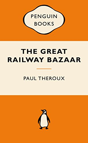 9780143566526: The Great Railway Bazaar: By Train Through Asia (Popular Penguins)