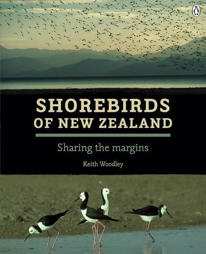 9780143567509: Shorebirds of New Zealand: Sharing the Margins