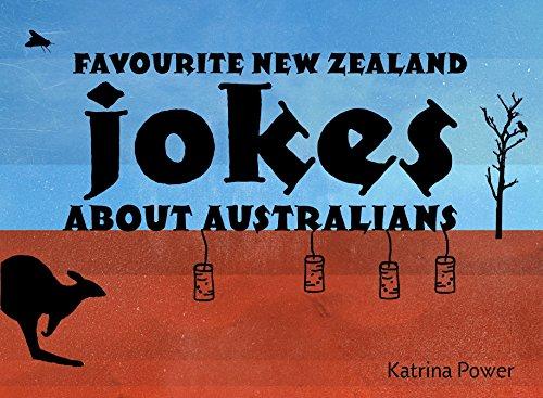 Favourite New Zealand Jokes About Australians (Paperback): Katrina Power