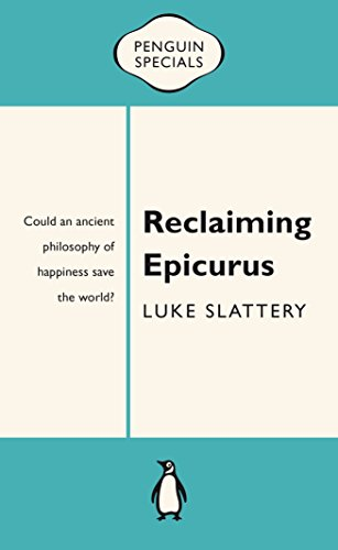 9780143570431: Reclaiming Epicurus (Penguin Specials)