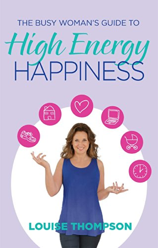 9780143570646: The Busy Woman's Guide to High Energy Happiness
