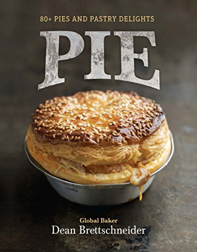 9780143570714: Pie: 80+ Pies and Pastry Delights