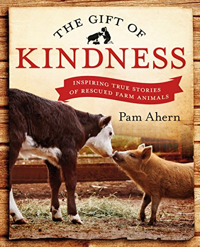 9780143570905: Gift of Kindness: Inspiring True Stories of Rescued Farm Animals