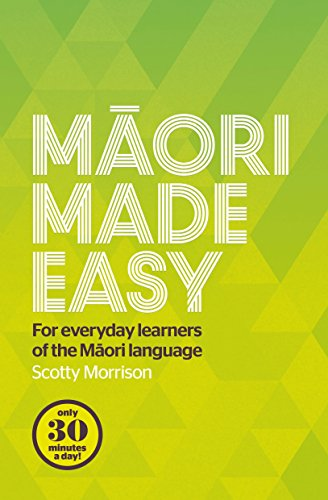 9780143570912: Maori Made Easy: Course for Everyday Learners of the Maori Language