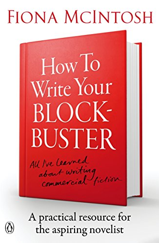 9780143572381: How to Write Your Blockbuster